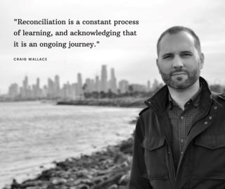 reconciliation is a constant process of learning, and acknowledging that is is an ongoing journey